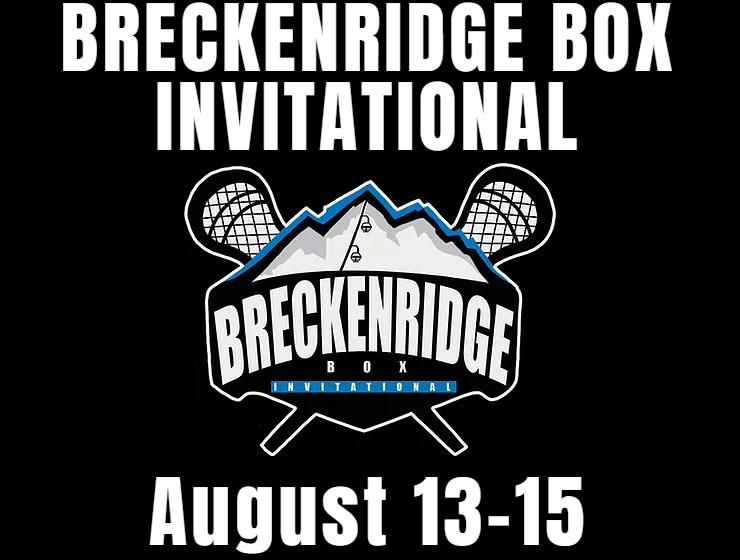 Breckenridge Box Lacrosse Invitational